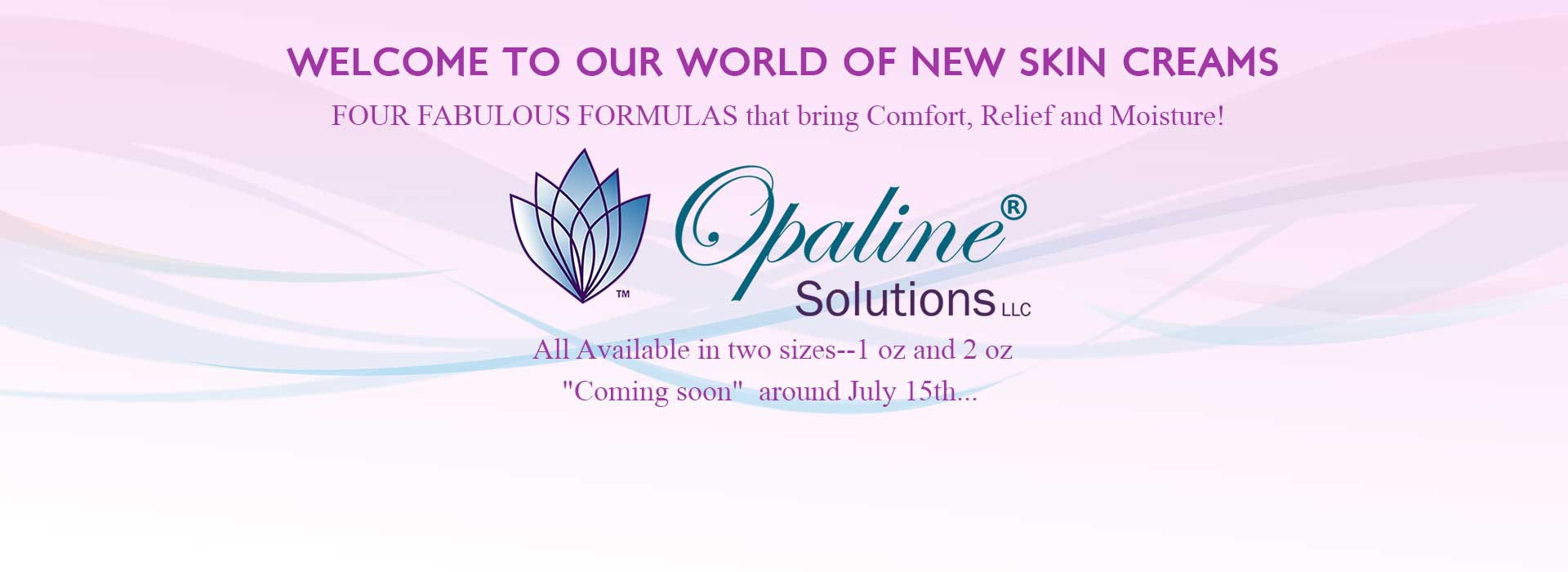 Opaline Solutions New Products
